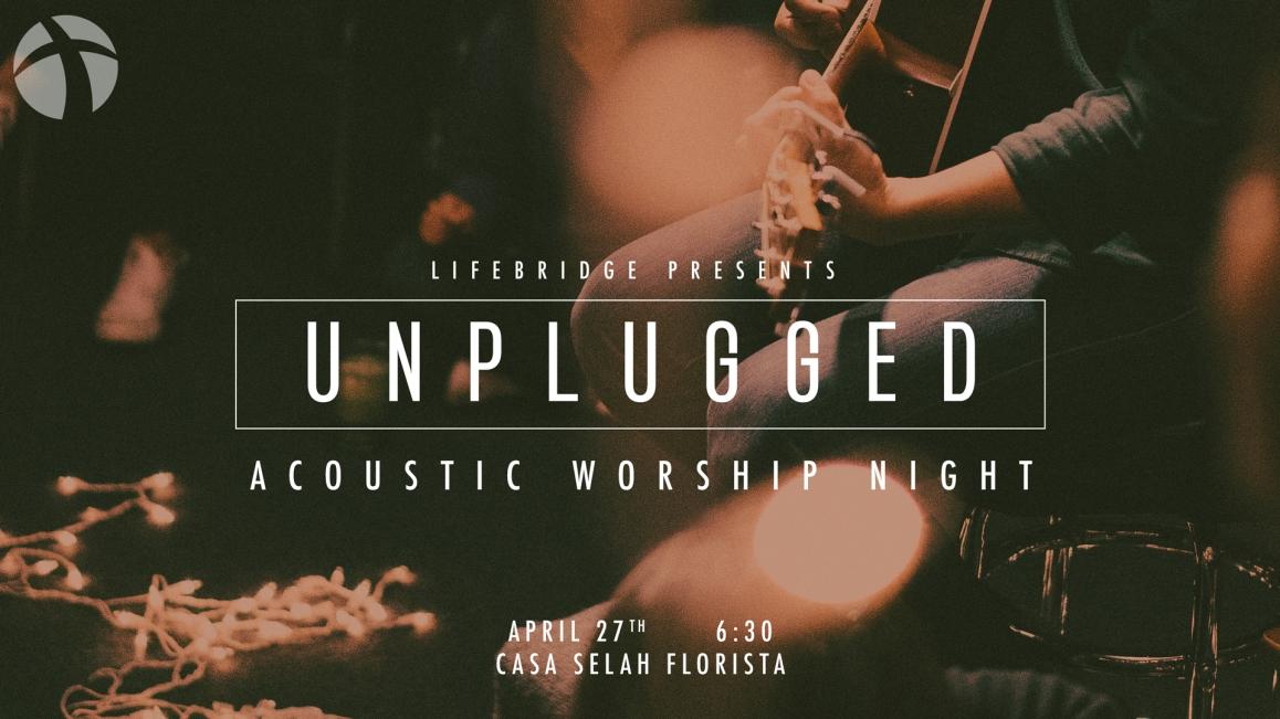 UnpluggedWorshiopNight